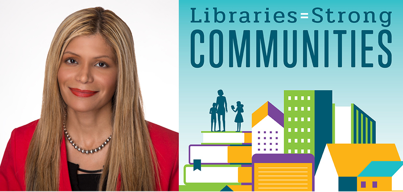 Loida garcia and the logo of the Libraries = Strong Communities initiative