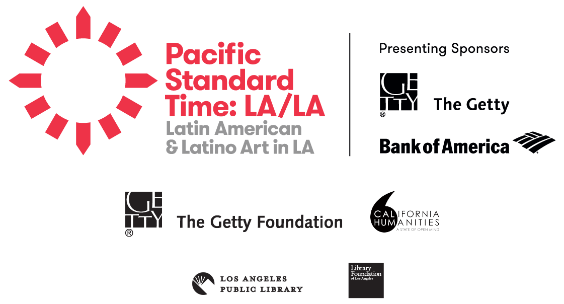 Sponsor logos: PST:LA/LA, The Getty Foundation and others