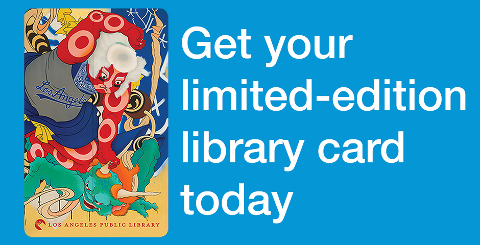 LAPL Art card with text reading September is Library Card Sign-Up Month
