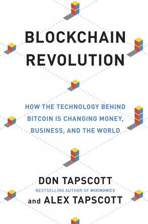 Book cover for Blockchain Revolution: How the Technology Behind Bitcoin is Changing Money, Business, and the World