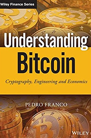 Book cover for Understanding Bitcoin: Cryptography, Engineering and Economics