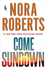 Nora Robert's Come Sundown book cover small sunset illustration within book title