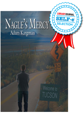 Nagle's Mercy book cover and graphic of award winning blue and red ribbon for library journal self-e selection