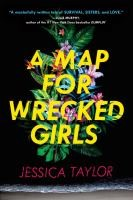 Book cover for a Map for Wrecked Girls