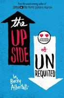 Book cover for upside of unrequited