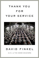 book cover for thank you for your service. photograph of rows of US military personnel facing the camera, in fatigues.