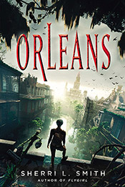 Book cover of Orleans by Sherri L. Smith