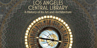"cover for the book ""Los Angeles Central Library: a history of its art and architecture"""