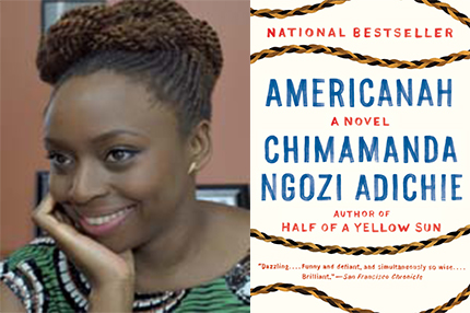 photo of Chimamanda Ngozi Adichie and book cover of her book Americanah
