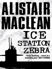 Alistair MacLean: Ice Station Zebra