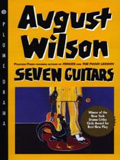 August Wilson: Seven Guitars
