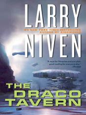 Larry Niven: The Draco Tavern