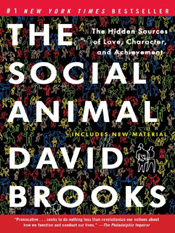 David Brooks: The Social Animal