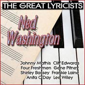 The Great Lyricists: Ned Washington