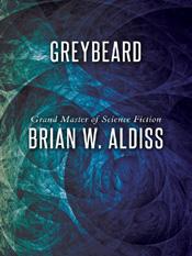 Brian Aldiss: Greybeard