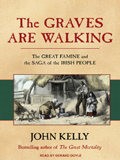 John Kelly: The Graves Are Walking