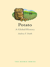 Andrew F. Smith: Potato: A Global History