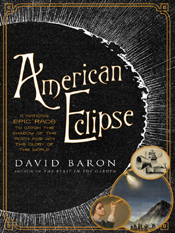 David Baron: American Eclipse