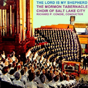Mormon Tabernacle Choir: The Lord Is My Shepherd