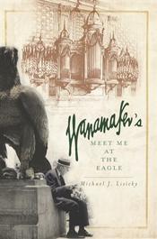 Michael J. Lisicky: Wanamaker's