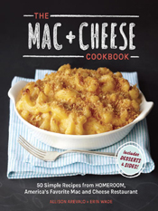 Allison Arevalo & Erin Wade: The Mac & Cheese Cookbook