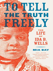 Mia Bay: To Tell the Truth Freely