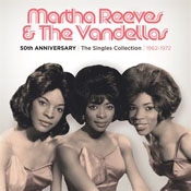 Martha Reeves and the Vandellas: 50th Anniversary: The Singles Collection