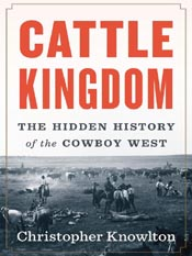Christopher Knowlton: Cattle Kingdom