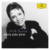 Maria Joao Pires: With Passion