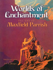Maxfield Parrish: Worlds of Enchantment