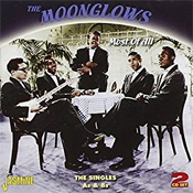 The Moonglows: Most of All: The Singles