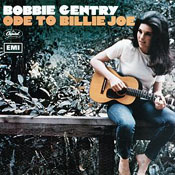 Bobbie Gentry: Ode to Billie Joe