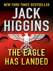 Jack Higgins: The Eagle Has Landed