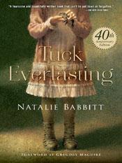 Natalie Babbitt: Tuck Everlasting