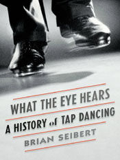 Brian Seibert: What the Eye Hears