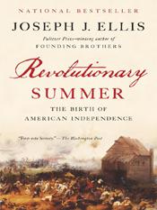 Joseph J. Ellis: Revolutionary Summer