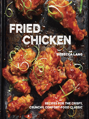 Rebecca Lang: Fried Chicken