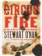 Stewart O'Nan: The Circus Fire