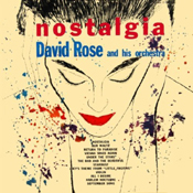 David Rose and His Orchestra: Nostalgia