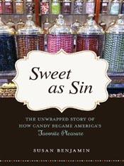 Susan Benjamin: Sweet as Sin