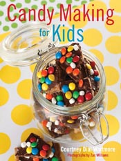 Courtney Dial Whitmore: Candy Making for Kids