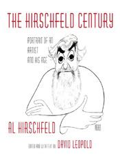 Al Hirschfeld: The Hirschfeld Century