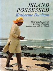 Katherine Dunham: Island Possessed