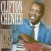 Clifton Chenier: Zodico Blues & Boogie
