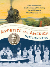 Stephen Fried: Appetite for America