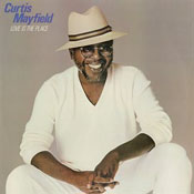 Curtis Mayfield: Love Is the Place