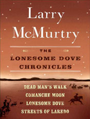 Larry McMurtry: The Lonesome Dove Chronicles