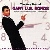 The Very Best of Gary U. S. Bonds