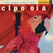 The Norman Luboff Choir: Calypso Holiday