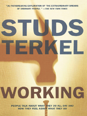 Studs Terkel: Working